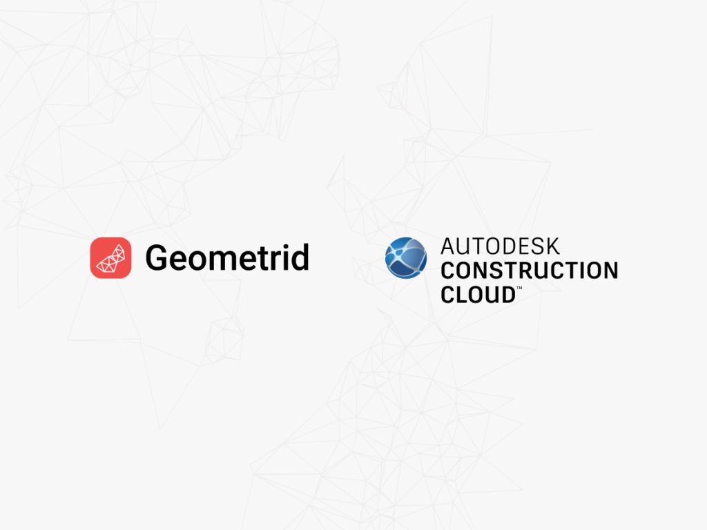 Geometrid and Autodesk Construction Cloud